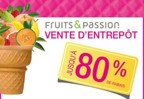 Rabais de 80% sur les produits Fruits & Passion!