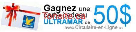 Circulaire en ligne : gagnez une carte-cadeau Ultramar de 50 $ !