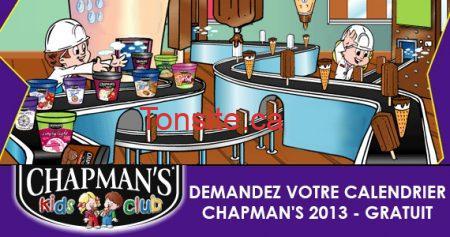 Demandez votre calendrier Chapman's 2013 GRATUIT !!