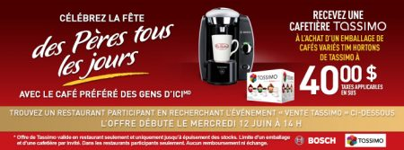 Tim Hortons : Une cafetière Tassimo gratuite à l'achat d'un emballage de cafés variés à 40$.