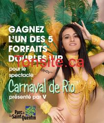 """Concours """"V"""" : Gagnez un forfait VIP double pour le spectacle du Carnaval de rio!"""