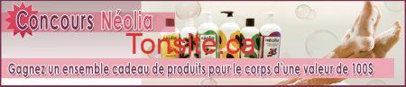 Concours neolia juillet2013 fr - Gagnez un emballage de produits Néolia de 100$