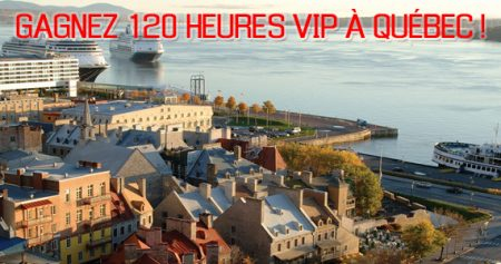 concours 120 hrs quebec 570 - Gagnez un séjour VIP à Québec!