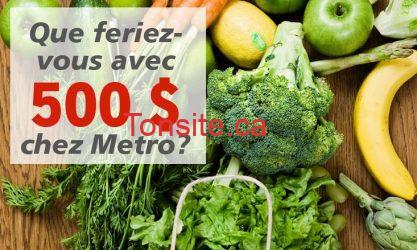 concours metro 500 - Concours Metro : gagnez une carte-cadeau de 500$!
