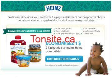 coupon heinz - Coupon rabais imprimable de 1$ à l'achat de 5 pots en verre et/ou coupes en plastique et/ou sachets pressables d'aliments Heinz pour bébés (Websaver)