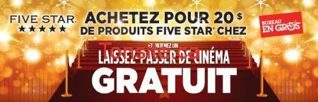 fivestar staples promo fr - Bureau en Gros: achetez pour 20$ de produits Five Star et Obtenez un laissez-passez de cinéma gratuit!