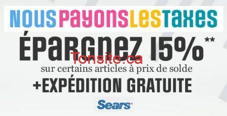 sears - Sears: Nous payons les taxes, Épargnez 15%, Expédition gratuite avec tout achat de 99$ ou plus!