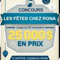 rona concours 120x120 - Concours Rona: Gagnez 1 de 5 cartes-cadeaux Rona de 5000$!