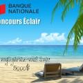 concours bn eclair 120x120 - Concours Banque Nationale: Gagnez un voyage d'une valeur de 5000$!