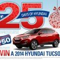 hyundai 25 jours 120x120 - 25 jours de fêtes Hyundai: Gagnez une voiture Hyundai Tucson 2014 ou 1 de 25 carte-cadeau de 50$!