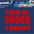 reynolds 8000 120x120 - Concours Reynolds: Gagnez 1 de 5 prix de 8000$ ou 1 de 5 prix de 200$!