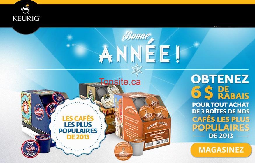 keurig bonne annee - Promotion Keurig: Obtenez 6$ de rabais pour tout achat de 3 cafés les plus populaire de 2013!