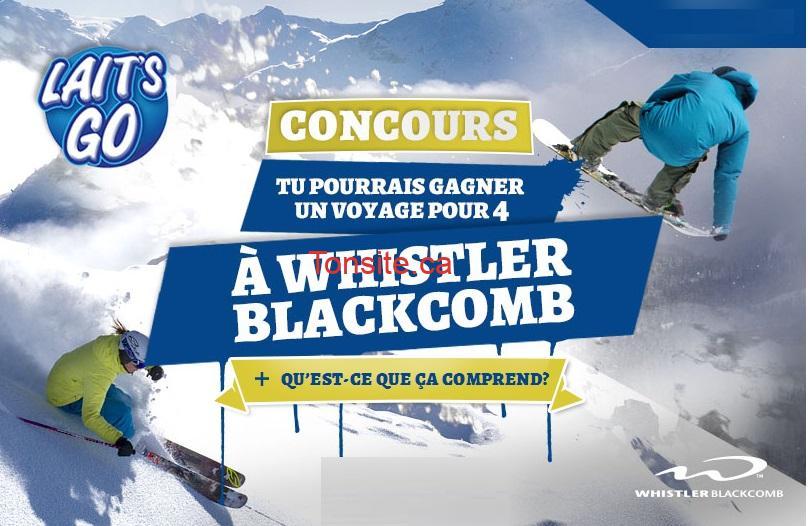 laits go - Concours LaitsGo: Gagnez un voyage VIP pour 4 personnes à Whistler Blackcomb en Colombie-Britanique! (Valeur de 12000$)
