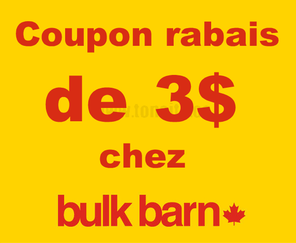 bulkbarn 3 - Coupon rabais de 3$ sur tout achat de 10$ ou plus chez Bulk Barn!