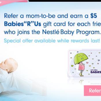 nestle card 350x350 - Bébé Nestlé : Obtenez des cartes-cadeaux GRATUITES Babies R Us/ Toys R Us!