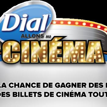 dial cineplex 350x350 - Concours Dial & Cineplex: Gagnez des billets de cinéma et des produits Dial toute l'année!