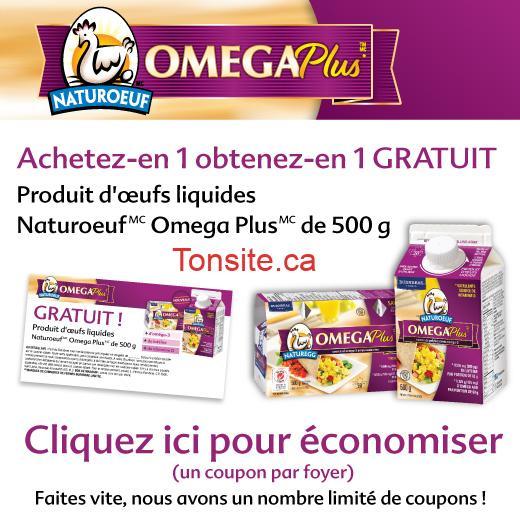 natureoeuf - Coupon rabais (Achetez-en 1 obtenez en 1 gratuit!) sur un produit d'oeufs liquides Natureoeuf Omega Plus de 500g!