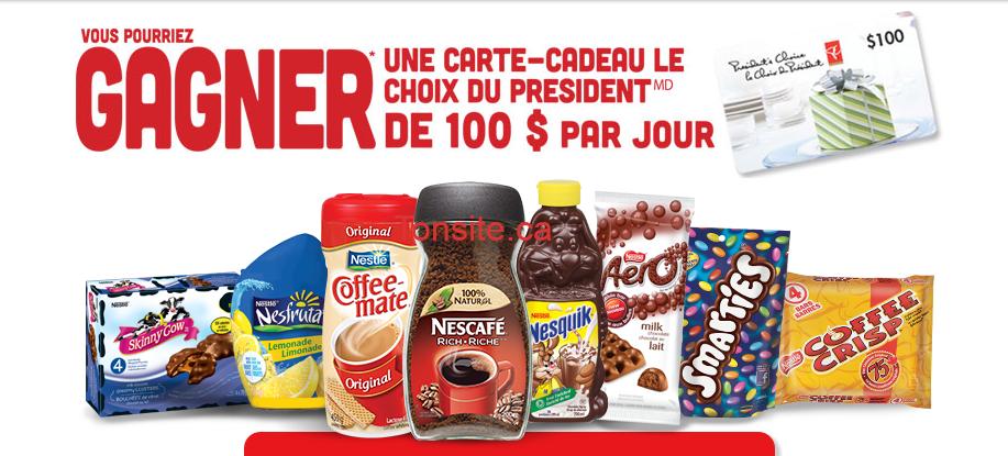 nes - Concours Nestle Promotions: Gagnez une carte-cadeau Le Choix Du Président de 100$ par jour!