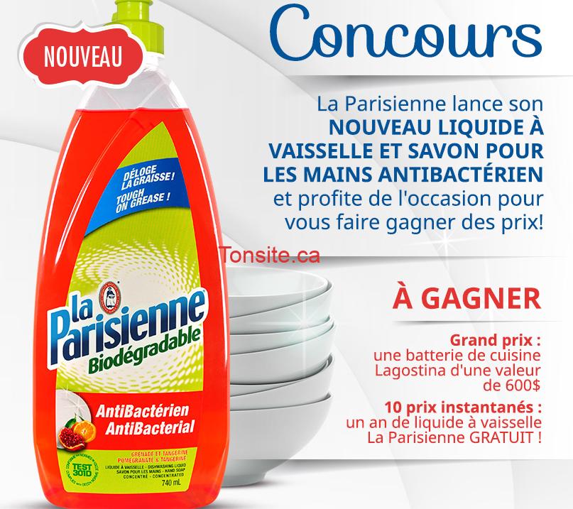 pari - Concours La Parisienne: Gagnez une batterie de cuisine Lagostina (valeur de 600$) ou 1 des 10 prix instantanées d'un an de liquide à vaisselle gratuit!