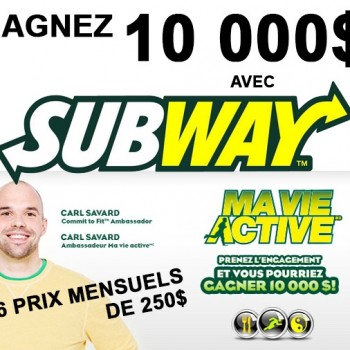 subway concours 350x350 - Concours Subway: Gagnez 10.500$ ou 1 des 6 cartes-cadeaux de 250$!