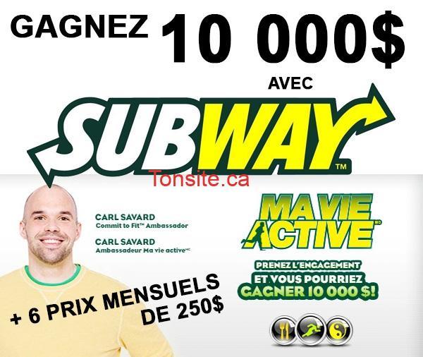 subway concours - Concours Subway: Gagnez 10.500$ ou 1 des 6 cartes-cadeaux de 250$!