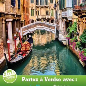 clubmetro 350x350 - Concours Club Metro: Gagnez une paire de billets d'avion pour découvrir Venise en Italie (valeur de 2600$)!