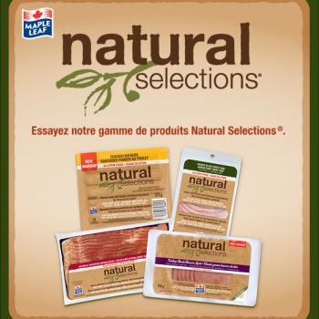 natural selection 350x350 - Coupon rabais de 5$ sur  toute combinaison de trois produits de saucisses fumées, bacon ou viandes en tranche Natural Selections de Maple Leaf!