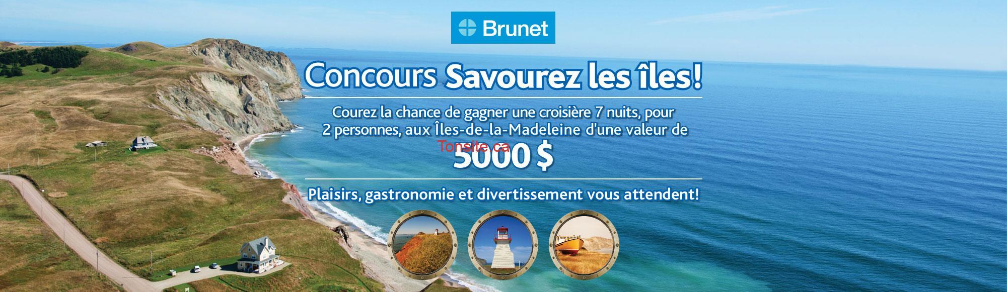 brunet concours 1 - Concours Brunet: Gagnez une croisière de 7 nuits pour 2 personnes aux îles-de-la-Madeleine (valeur de 5000$)