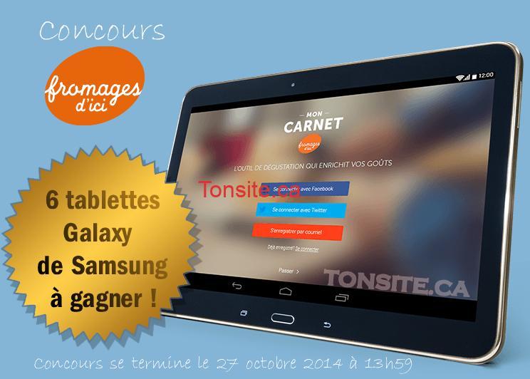fromagesdici - Concours Les fromages d'ici: Gagnez 1 des 6 tablettes Samsung (valeur totale + de 2000$)