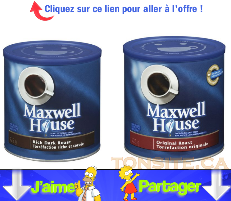 maxwell jpg - Café moulu Maxwell House à 3,98$ (après coupon)