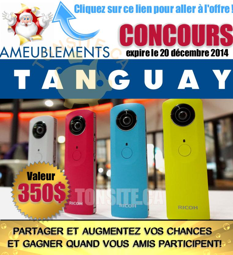 TANGUAY concours2 - Concours Ameublements Tanguay: Gagnez Une caméra Ricoh Theta 360° (valeur de 350$)