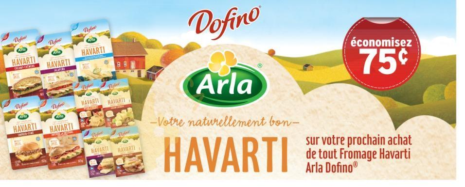 havarti - Coupon rabais de 75¢ sur tout fromage Hvarti Arla Dofino