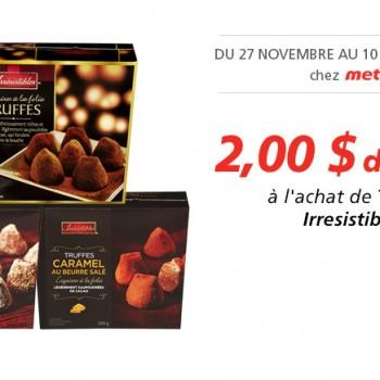 irresisstibles 350x350 - Coupon Metro: Rabais de 2$ à l'achat de Truffes Irresistibles