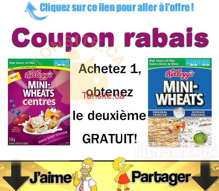 mini wheats coupon - Céréales Kellogg's Mini-Wheats: Coupon Achetez 1, obtenez-en 1 gratuit