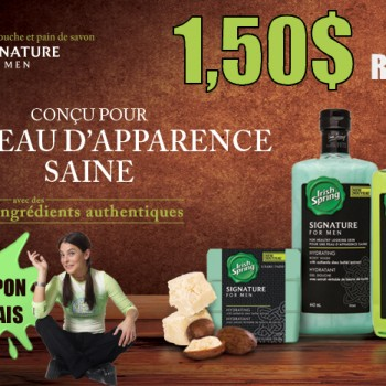 IRISH 350x350 - Coupon rabais de 1,50$ sur un (1) gel douche ou pain de savon Signature for Men de la marque Irish Spring