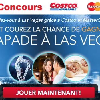 costco concours 350x350 - Concours Costco et MasterCard: Gagnez une escapade à Las Vegas (valeur de 10.000$)