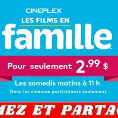 cineplex samedi 240x240 - Cineplex: regardez vos films préférés en famille à 2,99$ seulement!