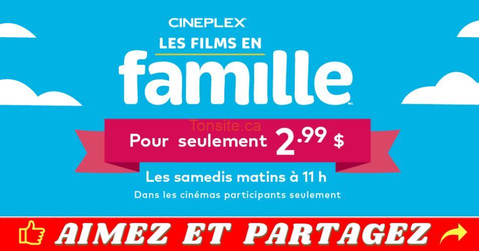 cineplex samedi - Cineplex: regardez vos films préférés en famille à 2,99$ seulement!