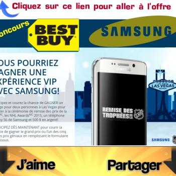 best buy samsung concours 350x350 - Concours Best Buy: Gagnez un voyage à Las Végas + un téléphone Galaxy S6 de Samsung et 500 $ en argent et plus!