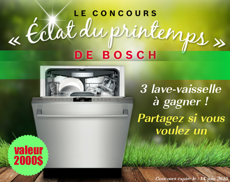 bosch concours printemps 2015 - Concours Bosch: Gagnez 1 des 3 lave-vaisselle Bosch (valeur de 2000$)