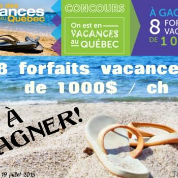 forfaits vacances 1 350x350 - Concours On est en vacances au Québec: Gagnez 1 des 8 forfaits vacances de 1000$ / ch
