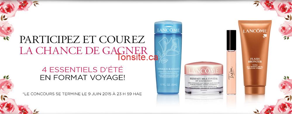 lancome concours - Concours Lancôme Paris: Gagnez 1 des 10 prix de 4 essentiels d'été en format voyage