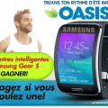 oasis concours1 120x120 - Concours Oasis: Gagnez 1 des 40 montres intelligentes Samsung Gear S