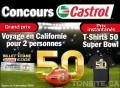 Concours Castrol: Gagnez un voyage en Californie pour 2 personnes pour assister au Super Bowl 50 + des prix instantanés!