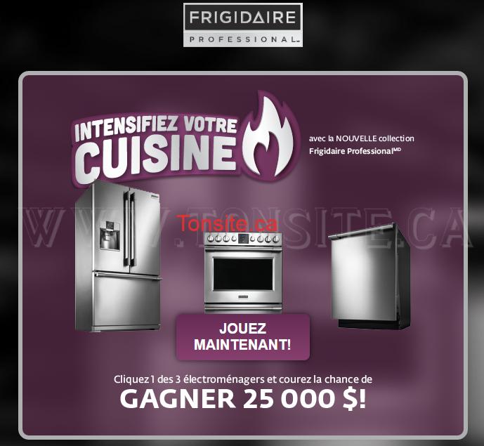 Concours Frigidaire Professional: Gagnez un ensemble d'apareils de cuisine ou un prix instantané de 25000$