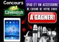 Concours Cavendish: Gagnez un iPad et un accessoire de cuisine de votre choix!