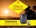 Gagnez un voyage de rêve au Maroc pour 2 personnes ou 1 des 4 trousses de voyages