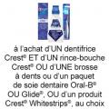 Coupon rabais de 2$ sur un dentifrice Crest ET d'UN rince-bouche Crest OU d'une brosse à dents OU d'un paquet de soie dentaire Oral-B OU Glide, OU d'un produit Crest Whitestrips, au choix