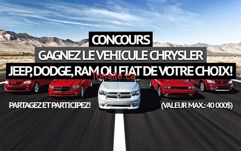 Concours Chrysler Canada: Gagnez le vehicule Chrysler, Jeep, Dodge, Ram ou Fiat de votre choix! (40 000$)