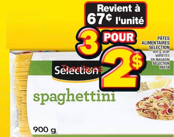 Pâtes alimentaires Sélection (900g) à 67¢ seulement (sans coupon)